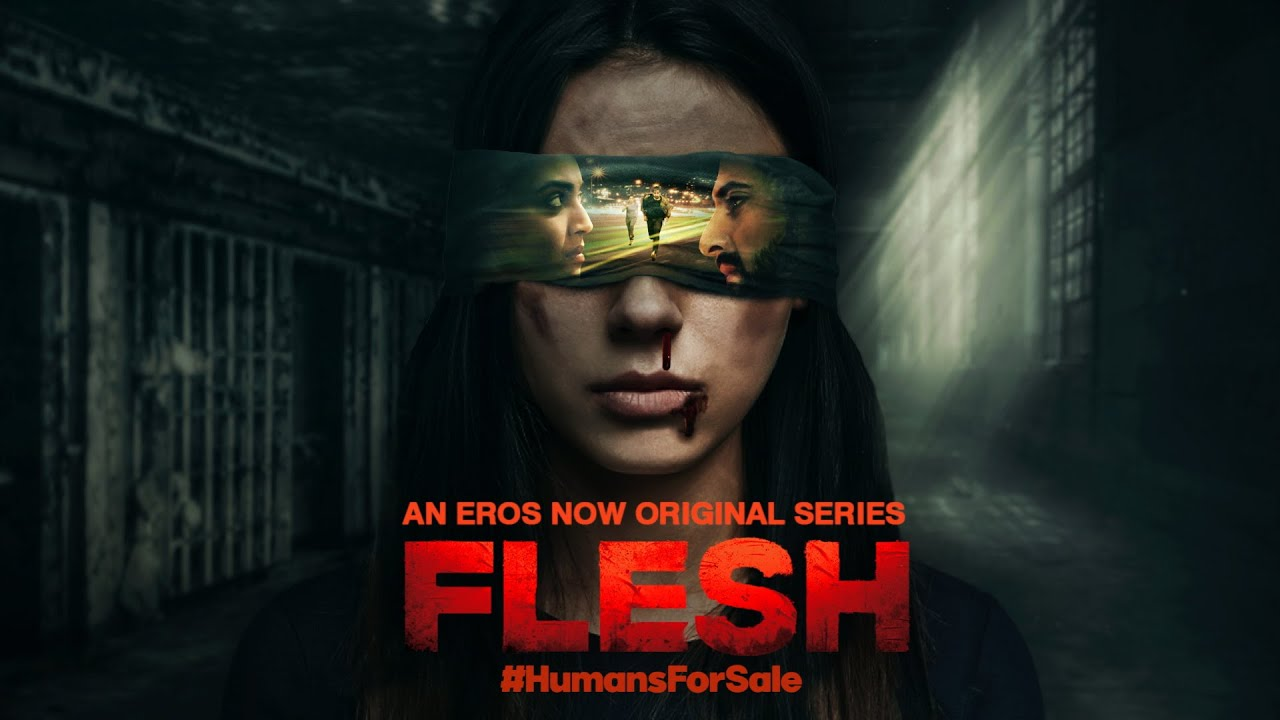 Eros Now has just unveiled the motion poster of their upcoming series Flesh.